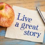 Craft your personal Policy. Name your values. Declare your purpose in life. Live a great story.